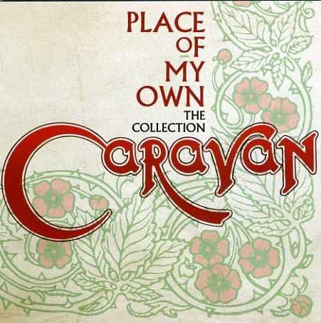 Caravan<br>Place Of My Own - The Collection<br>CD, Comp, MP